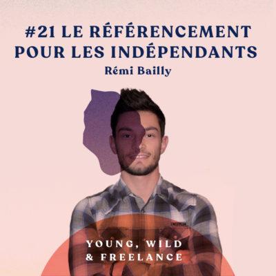 21. Le référencement pour les indépendants – avec Rémi Bailly