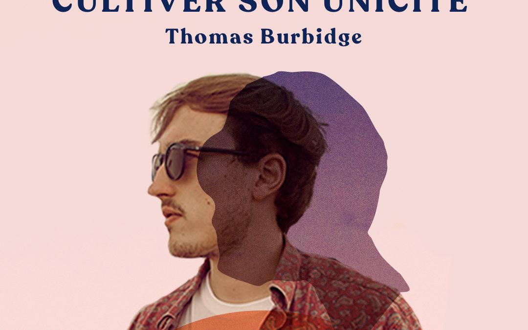 25. Se différencier et cultiver son unicité – avec Thomas Burbidge