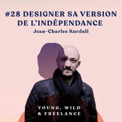 28. Designer sa version de l'indépendance – avec Jean-Charles Kurdali