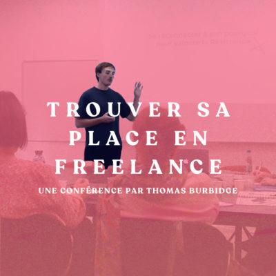 Trouver sa place en Freelance – Conférence le 11/02