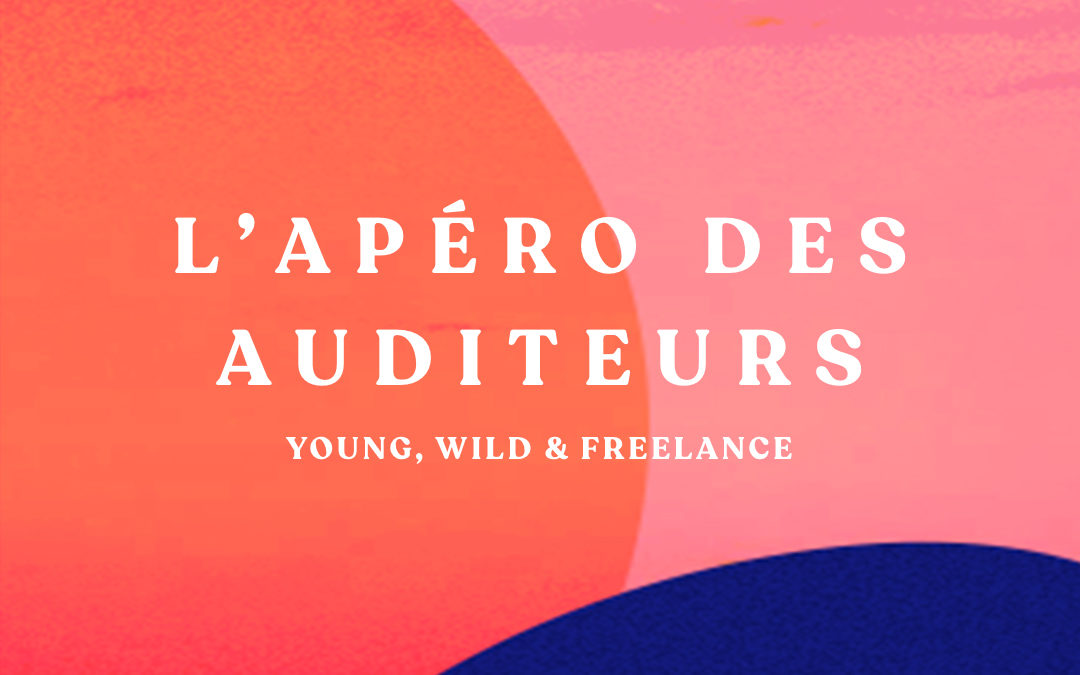 L'apéro du podcast Young, Wild & Freelance – 28/01/20