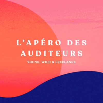 L'apéro du podcast Young, Wild & Freelance – 28/01/20