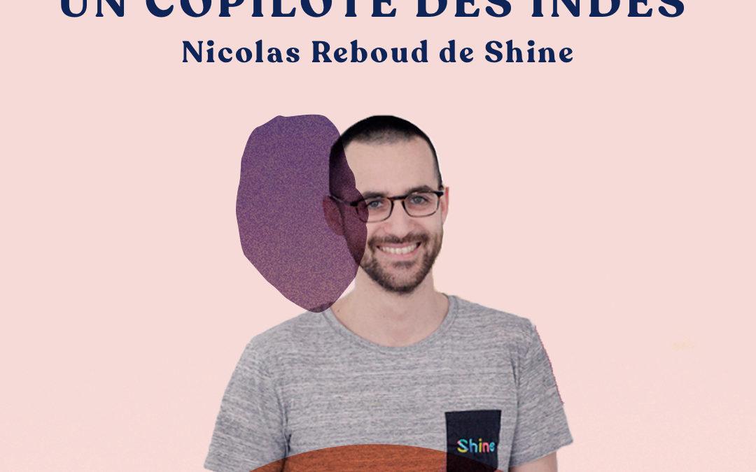 Plus qu'un compte pro, un copilote des indépendants – avec Nicolas Reboud de Shine