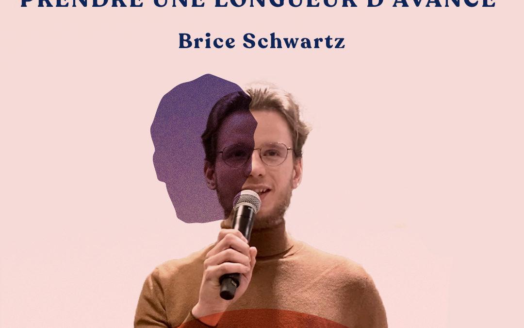 41. Devenir freelance pendant ses études pour prendre une longueur d'avance – avec Brice Schwartz