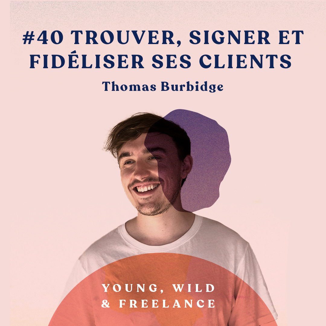 Trouver, signer et fidéliser ses clients