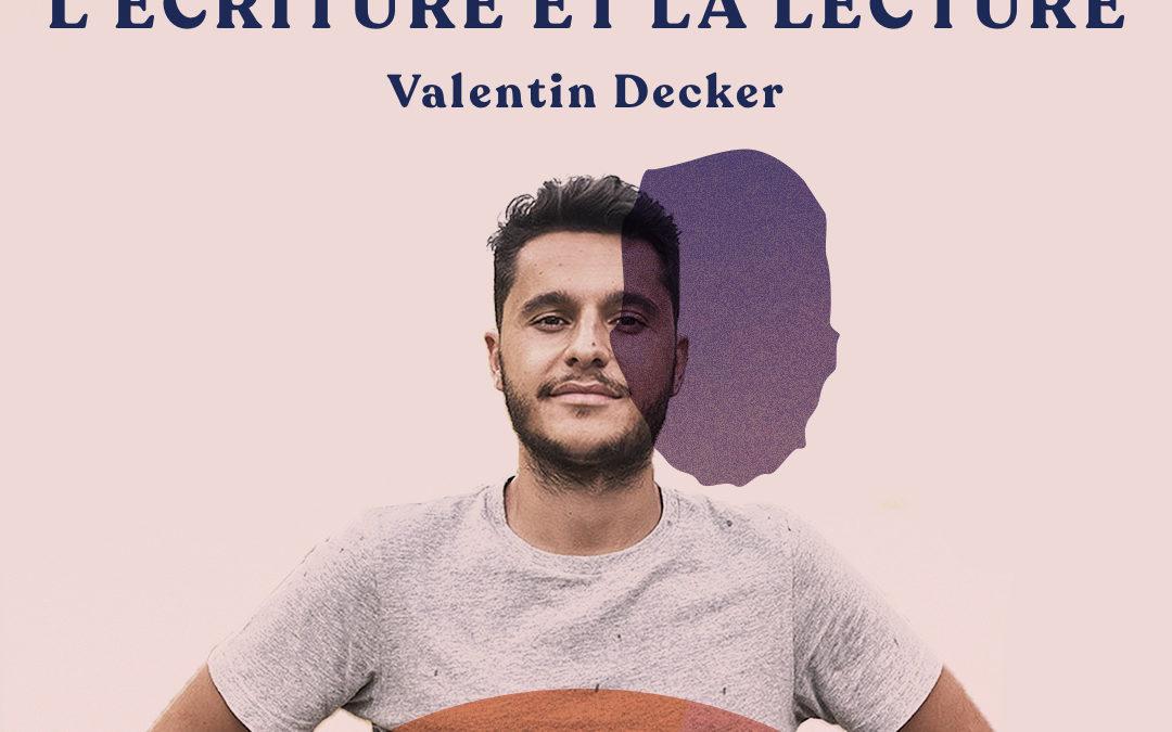 Apprendre et progresser par l'écriture et la lecture – avec Valentin Decker