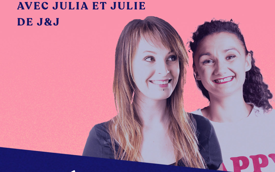 "Faire du marketing ""smooth"" – avec Julia Coudert et Julie Fabre"