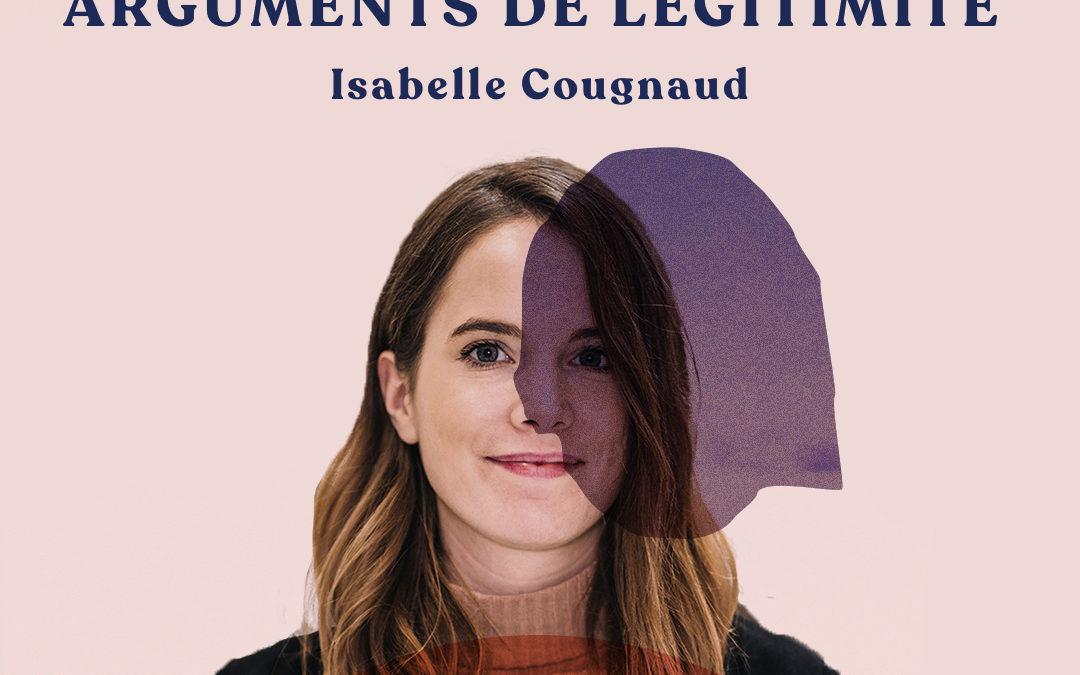 51. Construire ses arguments d'autorité et de légitimité – avec Isabelle Cougnaud