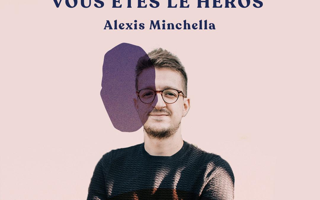55. Freelance, l'aventure dont vous êtes le héros – avec Alexis Minchella