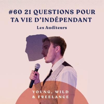 60. 21 questions pour ta vie d'indépendant – avec les auditeurs du podcast