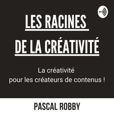 Les racines de la créativité