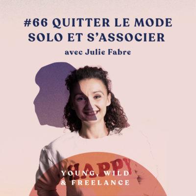 Quitter le mode solo et s'associer – avec Julie Fabre