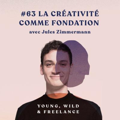 La créativité comme fondation –  avec Jules Zimmermann