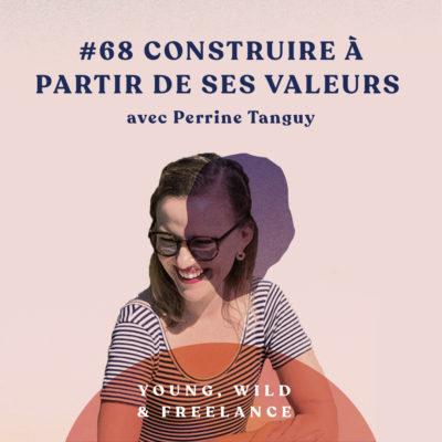 Construire un écosystème autour de ses valeurs – Perrine Tanguy