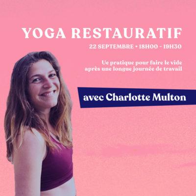 Yoga restauratif pour couper du travail – avec Charlotte Multon